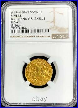 1474-1504 Gold Spain 1 Excelente Ferdinand V & Isabel Ngc Mint State 61