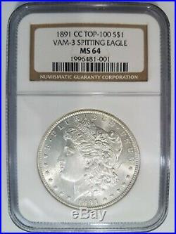 1891 CC Morgan Silver Dollar NGC MS 64 VAM 3 Spitting Eagle Mint Error Top 100