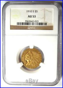 1910-S Indian Gold Half Eagle $5 Coin Certified NGC AU53 Rare S Mint