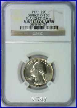 1977 Washington Quarter Struck on 5C Planchet (5.0g) Mint Error NGC AU-58