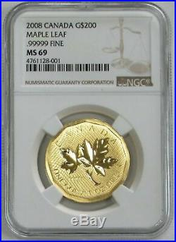 2008 Gold Canada $200 Maple Leaf. 99999 Fine Ngc Mint State 69 First Strike
