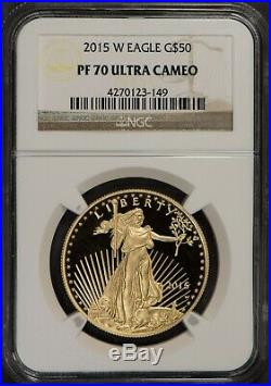 2015-W G$50 1 oz GOLD AMERICAN EAGLE COIN NGC PROOF 70 ULTRA CAMEO LOT#R657